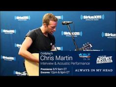 Chris Martin - Always In My Head - Live at SiriusXM on August 9, 2014 (audio)