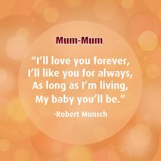 """A classic 🤗 Shout out to Robert Munsch for the book that has become a childhood staple all around the world! Have you read """"Love You Forever""""? What's your favorite part? Sweet Sayings, Sweet Quotes, Baby Mum Mum, Love You Forever, Mother And Father, Shout Out, Like You, Healthy Snacks, How To Become"""