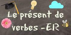 Francés hasta en la sopa...: Actividades para practicar los verbos terminados en -ER