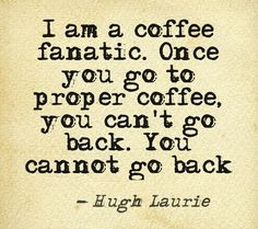 Great coffee quote.
