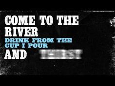 Rhett Walker Band - Come To The River (with lyrics)