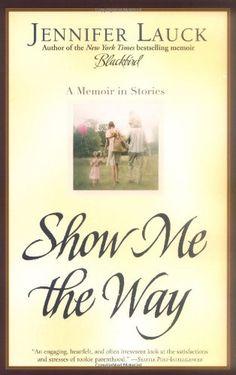 Show Me the Way: A Memoir in Stories by Jennifer Lauck http://www.amazon.ca/dp/0743476395/ref=cm_sw_r_pi_dp_1Fiiub073CGGW