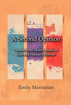 A Second Opinion: Theories and Observations on Life and H... https://www.amazon.com/dp/B002HRF9O6/ref=cm_sw_r_pi_awdb_x_9T0vyb7RDH93M