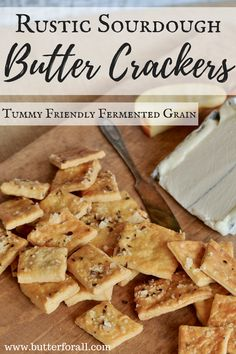 These crispy, buttery, tangy Rustic Sourdough Butter Crackers will be you new sourdough obsession! serve them with a cheese plate, charcuterie, hummus, bean dip, guacamole or all by themselves. They make a perfect snack to pack along on your next healthy adventure! Visit the Butter For All blog to get the easy recipe!