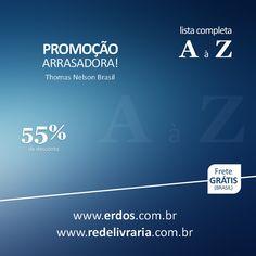 PARCERIA BEM FEITA! da Thomas Nelson Brasil com Livraria Erdos &  Rede Livraria: http://www.redelivraria.com.br/promocao/1/22/p-tnb-arrasadora-rede-50-55