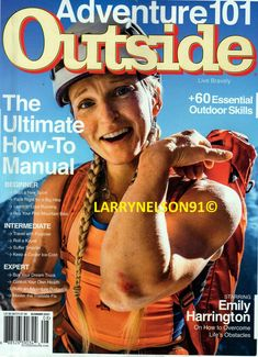 Emily Harrington, Olympic Marathon, Mikaela Shiffrin, Celebrity Dogs, Outside Magazine, Big Wave Surfing, Core Curriculum, Essential Questions, Learn To Love