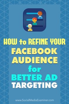 Refining your Facebook audience options will help you reach the right audience without wasting ad spend. In this article, you��ll discover how to build three valuable Facebook custom audience segments and analyze them with Audience Insights.