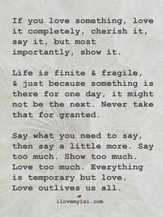 if you love something love it completely