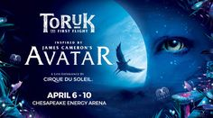 The new Cirque du Soleil touring show inspired by James Cameron's record-breaking movie AVATAR, TORUK – The First Flight, will be presented at the Chesapeake Energy Arena on April 6 - Avatar James Cameron, Chesapeake Energy Arena, The One, Florida, Cirque Du Soleil, The Florida