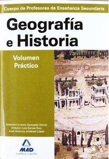 Geografía e historia : temario cuerpo de profesores de enseñanza secundaria / Isabel García Lucas ... [et al.]