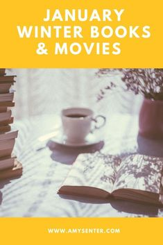 A Big List of Winter Books and Movies for January | Amy Senter
