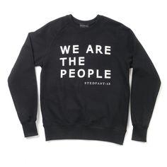 Stedfast London back slogan we are the people sweatshirt