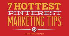 Do you want to know which Pinterest tactics the pros are using today? Use these tips to boost your business's Pinterest marketing.