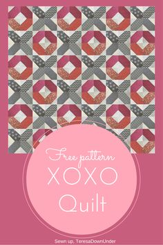 Let's call this block and quilt XOXO. It's one of the blocks I made for myRoad to Tennessee block post. This is a beginner block and quilt. Use your favourite pinks to make this quilt for Valentin...