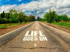 You can stay stuck in your current situation or you can move on! Life: it goes on, with or without you! Whatever happens! Life goes on! Jack Kerouac, Lao Tzu, Great Quotes, Inspirational Quotes, Motivational Quotes, Awesome Quotes, Meaningful Quotes, The Kinks, Three Words