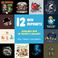 We've just added 12 more shirts to TeeFury's Gallery reprints! http://www.teefury.com/gallery/