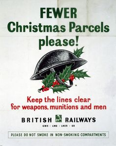 Poster produced for Great Western Railway (GWR), London, Midland & Scottish Railway (LMS), London & North Eastern Railway (LNER) and Southern Railway (SR) to remind customers that the transportation of weapons, munitions and servicemen had to take priority over the delivery of Christmas parcels. (Img ref: 10175007)