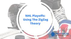 """How Online Bookies Can Use The """"ZigZag Theory"""" For NHL Playoffs http://payperhead.com/nhl/zigzag-theory-nhl/  #bookies #NHL #bettingtips"""