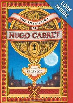 The Invention of Hugo Cabret: Brian Selznick: 9780439813785: Amazon.com: Books