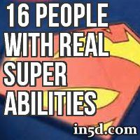 Have you ever dreamed about having super powers? We have found 16 examples of people who claim to have developed some extraordinary abilities. Perhaps we are evolving into a world of zero limits.