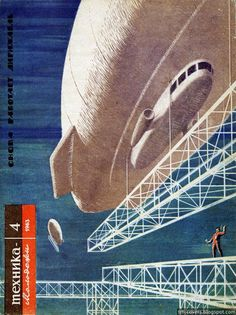 Airships building the architecture of the future - 1963.