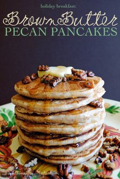 Brown Butter Pecan Pancakes | The perfect holiday breakfast: over the top delicious pancakes that start with browned butter! #HolidayButter