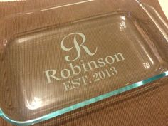 Personalized Wedding Gift 3qt Pyrex Baking Dish by UnCorkdArt, $28.00