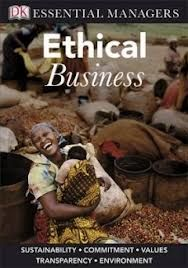 A practical guide that gives you skills to succeed, including how to assess a business's ethical practice, the alternatives available and how to plan for change.