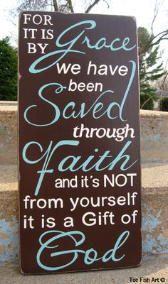 For it is by Grace -Scripture Verse  Ephesians 2:8  - Typography Word Art. $95.00, via Etsy.