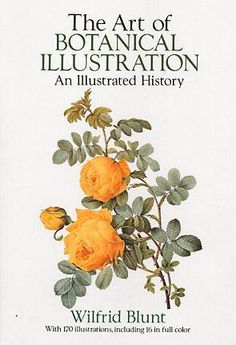 Books About Art - The Art of Botanical Illustration: An Illustrated History Botanical Illustration, Botanical Prints, Illustration Art, My Books, Books To Read, Nature Journal, Book Of Life, Book Cover Design, Book Worms
