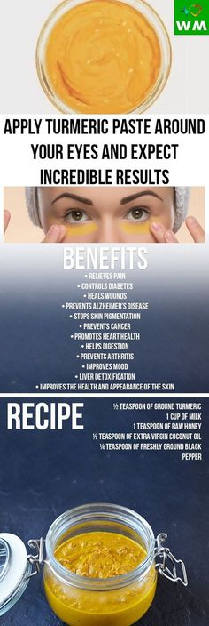 If you have dark circles around your eyes prepare some turmeric paste and you will be amazed by the results.