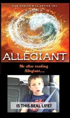 yeah this was me yesterday...and today...and probably every day for the rest of my life after reading Allegiant.