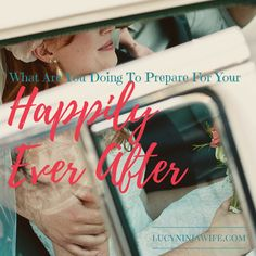 Do you know what it takes to define your Happily Ever After?