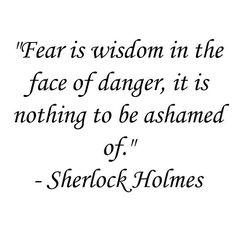 Sherlock Holmes Quote More