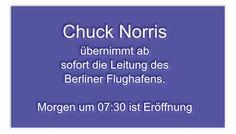 Na dann wird das doch endlich was mit dem Berliner Flughafen :D #BER #ChuckNorris #Flughafen