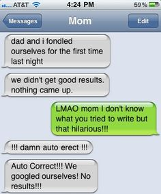 Eight Absurd Texts That Make You Wish Your Mom Didn't Have An iPhone