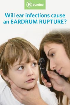 Will an ear infection cause an eardrum rupture?