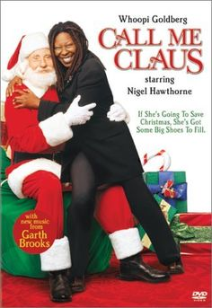 call me claus famous christmas movies classic christmas movies xmas movies holiday movies - Who Sings Christmas Shoes