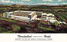 Vintage Postcard of the Thunderbird Hotel near the Los Angeles LAX International  airport.  I stayed there in the 1960's and 70's.