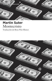 Montecristo, de Martin Suter - Enlace al catálogo: http://benasque.aragob.es/cgi-bin/abnetop?ACC=DOSEARCH&xsqf99=765698