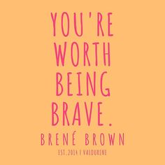 51 | Brené Brown Quote Series | 190615| pinterest @ valourineart and ig @ valourine / #quote #quotes #motivation #motivational #inspiring #inspiration #inspirational #motivating / |law of attraction quotes / |money quotes / |abraham hicks quotes / |inspirational spiritual quotes / |what a life … • Millions of unique designs by independent artists. Find your thing.