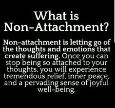 Namaste non-attachment is letting go . it could take many years. & non-attachment is letting go . it could take many years. &non-attachment is letting go . it could take many years. Quotes To Live By, Me Quotes, Motivational Quotes, Inspirational Quotes, Unique Quotes, Advice Quotes, Truth Quotes, People Quotes, Success Quotes