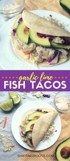You'll want to make every night Mexican night with these easy fish tacos with cabbage slaw. You'll love the garlic lime sauce that gives it an extra kick. Works well with any type of white fish like cod or halibut. via Shifting Roots Fish Tacos With Cabbage, Easy Fish Tacos, Cabbage Slaw, Garlic Recipes, Fish Recipes, Seafood Recipes, Mexican Food Recipes, Ethnic Recipes, Slow Cooker Recipes