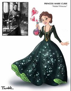 Marie Curie / If Rosa Parks And Hillary Clinton Were Disney Princesses via Artist David Trumble (via BuzzFeed)