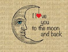 Hey, I found this really awesome Etsy listing at http://www.etsy.com/listing/159963118/i-love-you-to-the-moon-and-back-quote-w