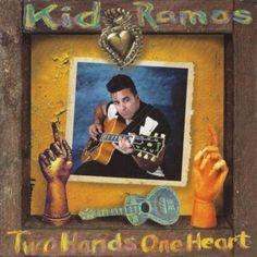Two Hands One Heart by Kid Ramos Audio Music CD Black Top Records #RipCatRecords #ContemporaryBlues
