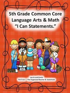 "4th & 5th Grade Common Core Language Arts and Math ""I Can"