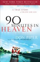 Don Piper recounts his experiences after a horrific car accident that lead to him being pronounced dead on the scene. Fortunately, God had other plans.
