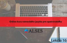 Online kurz nemeckého jazyka pre opatrovateľky lekcia 16