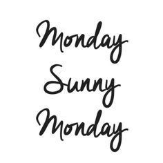 monday sunny monday http://enjoythegoodlifeblog.wordpress.com